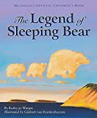 The Legend of Sleeping Bear by Kathy-jo…