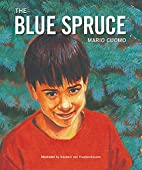 The Blue Spruce by Mario Cuomo