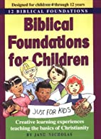Biblical Foundations for Children: 12…