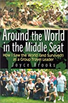 Around the World in the Middle Seat: How I…