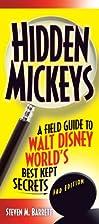 Hidden Mickeys: A Field Guide to Walt Disney…