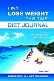 Lluch, Alex: I Will Lose Weight This Time! Diet Journal