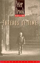 Threads of Time: Recollections by Peter…