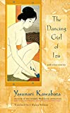 Kawabata, Yasunari: The Dancing Girl of Izu and Other Stories