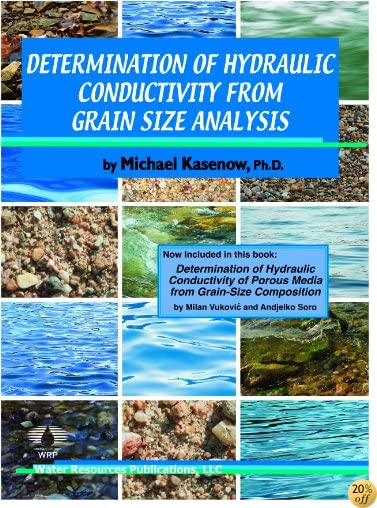 Determination of Hydraulic Conductivity from Grain Size Analysis