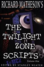 Richard Matheson's The Twilight Zone…