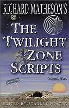 Richard Matheson's The Twilight Zone…