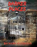 Matheson, Richard: Darker Places