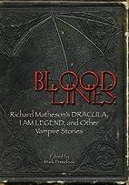 Bloodlines: Richard Matheson's Dracula, I Am…