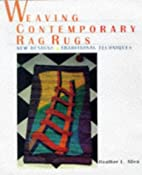 Weaving Contemporary Rag Rugs: New Designs,…