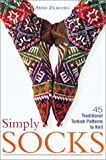 Zilboorg, Anna: Simply Socks: 45 Traditional Turkish Patterns to Knit
