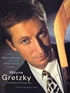 Wayne Gretzky: The Making of the Great One…