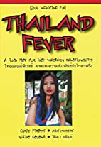Thailand Fieber by Chris Pirazzi