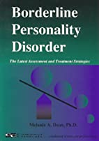 Borderline Personality Disorder: The Latest…