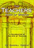 Freeman, Criswell: Teacher's Book of Wisdom: A Celebration of the Joys of Teaching