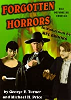Forgotten Horrors: The Definitive Edition by…