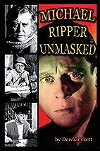 Michael Ripper: Unmasked by Derek Pykett