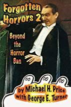 Forgotten Horrors 2: Beyond the Horror Ban…