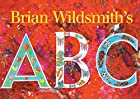 Brian Wildsmith's ABC by Brian Wildsmith