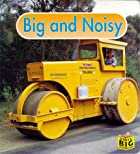 Big and Noisy (Baby's Big Board Books) by…