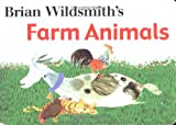 Brian Wildsmith: Brian Wildsmith's Farm Animals (Old Edition)
