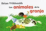 Brian Wildsmith: Brian Wildsmith's Farm Animals (Spanish edition)