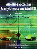 National Clearinghouse for Esl Literacy Education: Assessing Success in Family Literacy and Adult Esl
