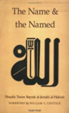 The Name and the Named by Shaykh Tosun…