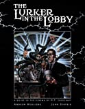 Strysik, John: The Lurker in the Lobby: A Guide to the Cinema of H. P. Lovecraft