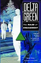 Delta Green: The Rules of Engagement by John&hellip;