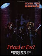 Friend or Foe? by Jonathan Tweet