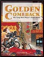 Golden Comeback by et. al. Greg Stolze