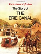The Story of the Erie Canal by R. Conrad…