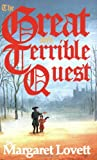 Lovett, Margaret: The Great and Terrible Quest
