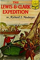 The Lewis and Clark Expedition by Richard L.…