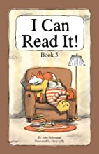 I Can Read It! Book 3 by John Holzmann