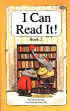 I Can Read It! Book 2 by John Holzmann