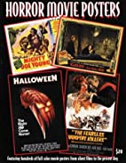 Horror Movie Posters (The Illustrated…