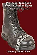 Protocol Handbook for the Leather Slave:…