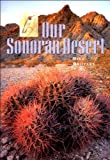Bill Broyles: Our Sonoran Desert
