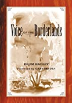 The voice of the Borderlands by Drum Hadley