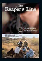 The Reaper's Line: Life and Death on the…