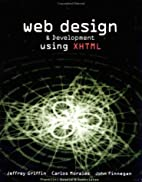 Web Design & Development Using Xhtml by…
