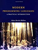 Adam Brooks Webber: Modern Programming Languages: A Practical Introduction