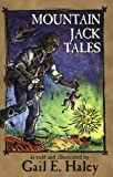 Haley, Gail E.: Mountain Jack Tales
