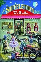 Shuffletown USA: A Multi-Voice Memoir by…