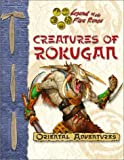 Aeg: Creatures of Rokugan - An L5R Rpg D20 Supplement