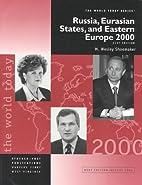 Russia, Eurasian States, and Eastern Europe…