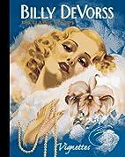 Billy Devorss: The Classic Pin-Ups…