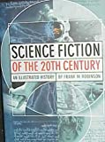 Robinson, Frank M.: Science Fiction of the 20th Century